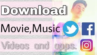 Download movie music videos and apps for free || latest update ||