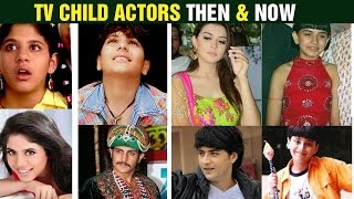 TV Child Actors Then and Now
