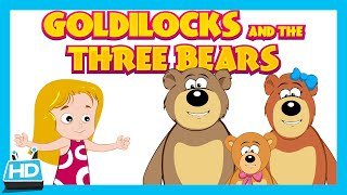 Goldilocks and The Three Bears Story | The Bear Story