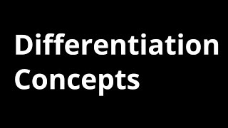 Differentiation Concepts for Physics