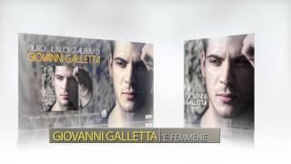 Giovanni Galletta 'E femmene - dall'album Giuro...
