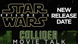 Star Wars Episode IX Moves Release Date - Movie Talk