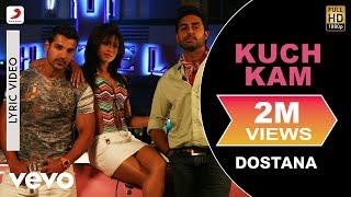 Kuch Kam  Dostana  Lyric Video  John  Abhishek  Priyanka