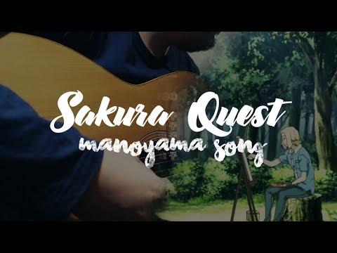 Sakura Quest - Manoyama Song (Dragon's Song)