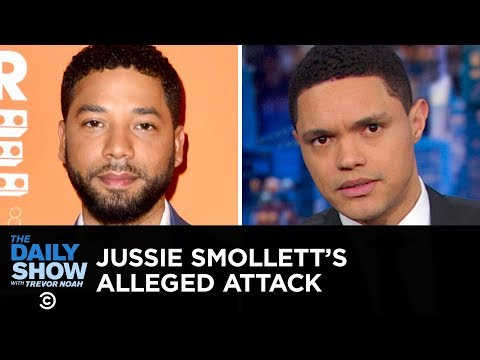 The Strangeness of Jussie Smollett's Alleged Attack   The Daily Show