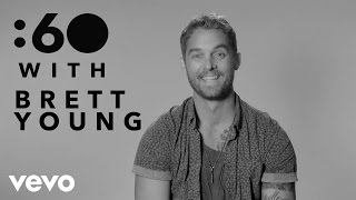 Brett Young - :60 With