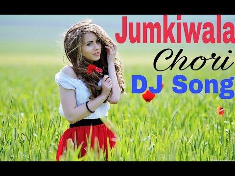 Jumki Wala Chori DJ Banjara Song