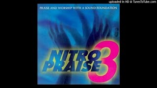 05 You Are The Rock Of My Salvation - Nitro Praise 3