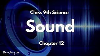 Sound : CBSE Class 9 IX Science (Physics)