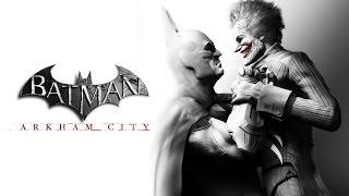 Batman: Arkham City (The Movie)