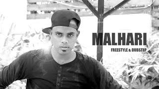 Malhari - Freestyle & Dubstep