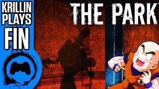 THE PARK FINALE - Krillin Plays - TFS Gaming
