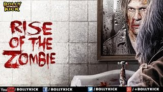 Rise Of The Zombie | Hindi Movies | Kirti Kulhari