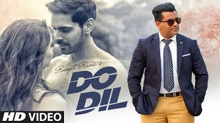 Do Dil: Ranjit Rana (Full Song) Prince Ghuman | Pamma Ghudani | Latest Punjabi Songs 2019