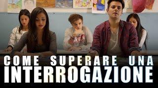 COME SUPERARE UN'INTERROGAZIONE - iPantellas