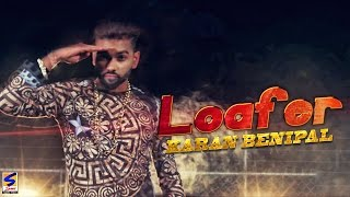 New Punjabi Songs 2016 | Loafer | Karan Benipal | Official Video | Latest New Hits Song 2016