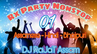 pc mobile Download RX Party Nonstop 01 | Nonstop DJ Remix | Bihu Special 2018 | DJ RaJaT Assam | Nonstop Songs