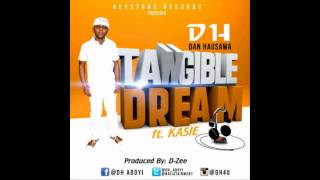 DH ft Kasie - Tangible Dream