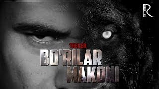 Bo'rilar makoni (treyler)   Бурилар макони (трейлер)