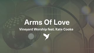 Arms of Love - Lyric Video (Taken from Small Group Worship Vol. 1)