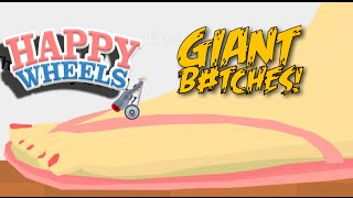 GIANT B#TCHES! [HAPPY WHEELS] [MADNESS!]