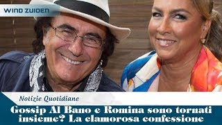 Gossip Al Bano e Romina sono tornati insieme? La clamorosa confessione | Wind Zuiden
