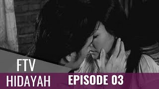FTV Hidayah - Episode 03 | Suami Mati, Istri Gila Akibat Berselingkuh