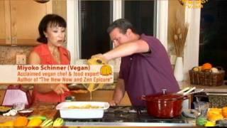 Vegan Thanksgiving with Chef Miyoko Schinner: Golden Phyllo Pouches, Pumpkin Soup & Bread  (2/2)