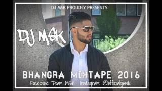 Bhangra Mixtape 2016 - DJ MSK