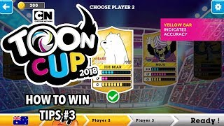 Toon Cup 2018 | Exclusive Tips n