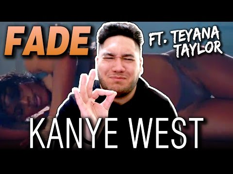 Kanye West - Fade (Ft. Teyana Taylor) REACTION!!!
