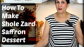 Shole Zard - شله زرد - Persian Saffron Dessert Cooking with Toorandokht
