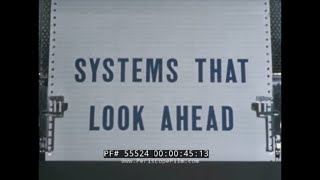 """1960s GENERAL ELECTRIC CO.   MILITARY COMPUTER DATA PROCESSING  """"SYSTEMS THAT LOOK AHEAD"""" 55524"""