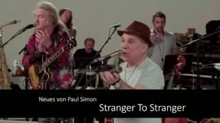 Paul Simon - Stranger To Stranger (Teaser)