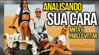 Analisando o videoclipe de SUA CARA - ANITTA & PABLLO VITTAR | Diva Depressão