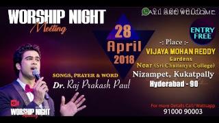 APRIL 21st, 2018   Worship Night   Raj Prakash Paul