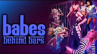 Grindhouse Babes Behind Bars - Official Trailer, presented by Full Moon Features