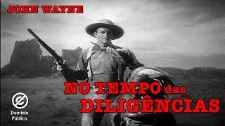John Wayne | No Tempo das Diligências (Stagecoach) - 1939 - Legendado