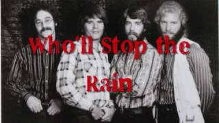 Creedence Clearwater Revival- Who'll Stop The Rain