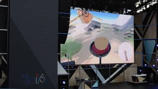 I/O 2016: Android Daydream VR Demo