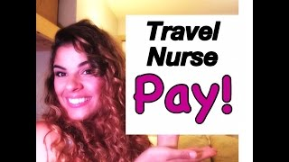 Travel Nurse Pay and How to Make The MOST Money As a Travel Nurse.