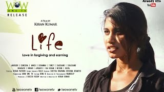 LIFE ( Love in Forgiving and Earning ) | The Best Telugu Short Film Of 2015