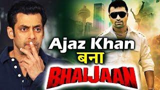 Ajaz Khan की फिल्म BHAIJAAN का First Look हुआ रिलीज़