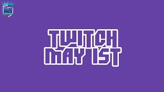 Streams on Twitch! - May 1st!!