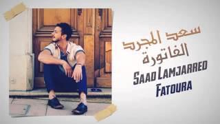 Saad Lamjarred   Fatoura   Jadid 2014     2014