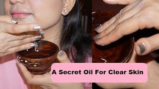 A Secret Oil for Clear Skin in 10 Days