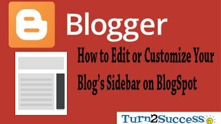 How To Edit or Customize Your Blog Sidebar on BlogSpot