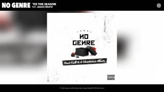 No Genre - 'Tis the Season (feat. Jaque Beatz) (Audio)