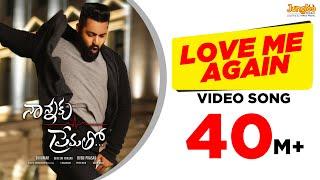 Love Me Again Full Video Song || Nannaku Prematho || Jr Ntr, Rakul Preet Singh