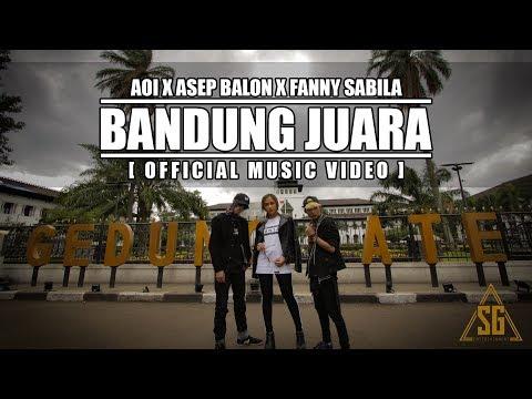 Xxx Mp4 AOI X ASEP BALON X FANNY SABILA BANDUNG JUARA Official Music Video PROD BY AOI 3gp Sex